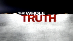 The Whole Truth 2010 Intertitle