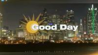 KDFW Fox 4 News Good Day 430-6AM open - 2018