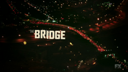 The Bridge Title card