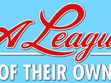 A League of Their Own (film)