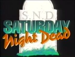 Saturday Night Dead