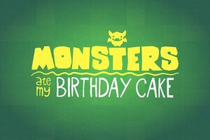MonstersAteMyBirthdayCake1