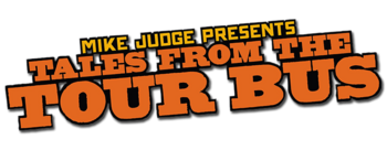 Mike-judge-presents-tales-from-the-tour-bus-tv-logo