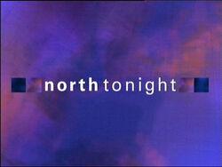 North Tonight 2003