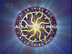 WWTBAM Vietnam (2008-2010, 2011-present)(Out commercial break)