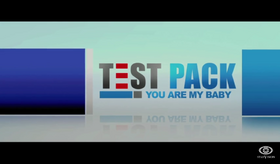 Test pack you are my baby