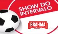 Show do Intervalo (2016) Brahma 2