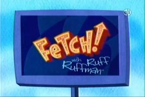 Fetch with Ruff Ruffman