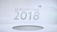 Retrospectiva - Rede Globo 2018 vinheta