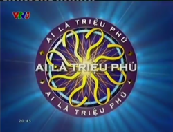 WWTBAM Vietnam (2008-2010, 2011-present)(Out commercial break, VTV3 2014)
