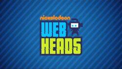 Nickelodeon Webheads