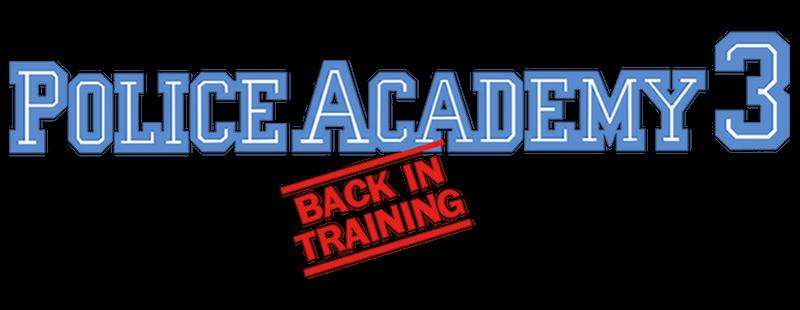 Police Academy 3 Back In Training Movie Logo