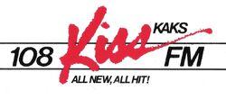 107.9 KAKS 108 Kiss FM