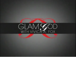 Glam God with Vivica A. Fox