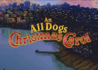 an all dogs christmas carol - All Dogs Christmas Carol