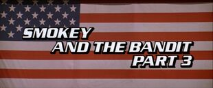 Smokey and the Bandit Part 3 movie logo