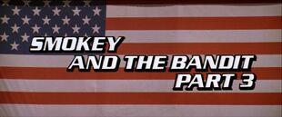 Smokey and the Bandit Part 3 movie logo