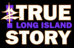 True Long Island Story
