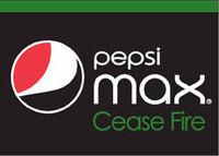 PepsiMaxCeaseFire