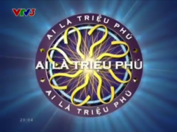 WWTBAM Vietnam (2008-2010, 2011-present)(In commercial break, VTV3 2014)