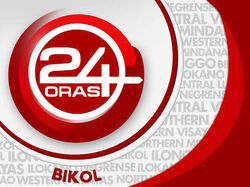 24OrasBikol