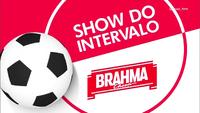 Show do Intervalo (2016) Brahma 1