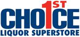 1st Choice Liquor Superstore 2