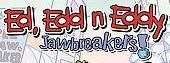 Ed Edd n Eddy Jawbreakers