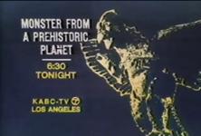 KABC Monster From A Prehistoric Planet Promo Slide 1973
