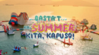 GMA - Basta'T Ka Summer Kita Kapuso (2019)