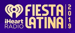 IHeart Fiesta Latina 2019