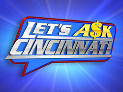 Let's ask cincinnati