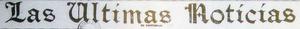 Las Ultimas Noticias 1909