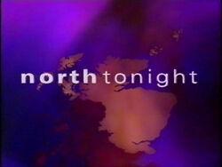 North Tonight 1999