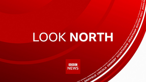 BBC Look North (Yorkshire and Lincolnshire) 2019