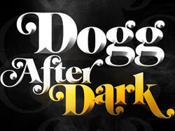 Dogg after dark
