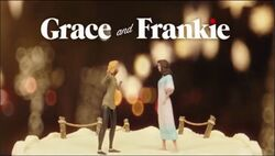 Grace and Frankie Intertitle
