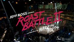 Jeff Ross Presents Roast Battle II War of the Words
