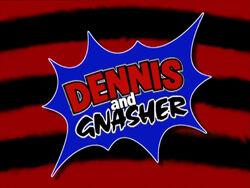 DennisandGnasher1998