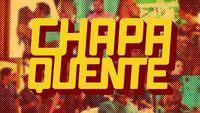 Chapa Quente 2016