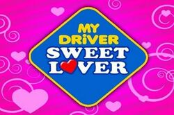 My Driver Sweet Lover (2010-2011)