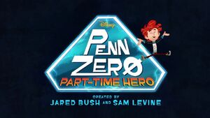 Penn Zero Part Time Hero