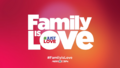 Family is love abs cbn