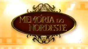 Memória do Nordeste - 2015