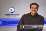 XHDF-TV Azteca 13 (2009) Hechos