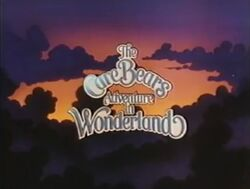The Care Bears Adventure in Wonderland title card