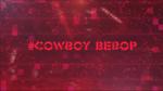 Toonami Countdown T.I.E. Cowboy Bebop show ID 2017 Week 3