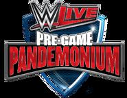 WWE Live Pre Game Pandemonium 2018