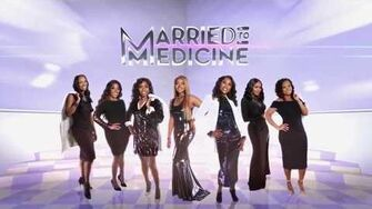 Married to Medicine - Season 6 Intro HD