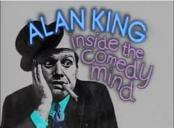 Alan King Inside the Comedy Mind